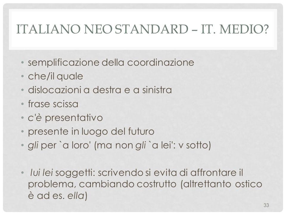 Italiano neo standard – it. Medio