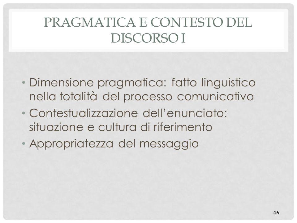 Pragmatica e contesto del discorso I