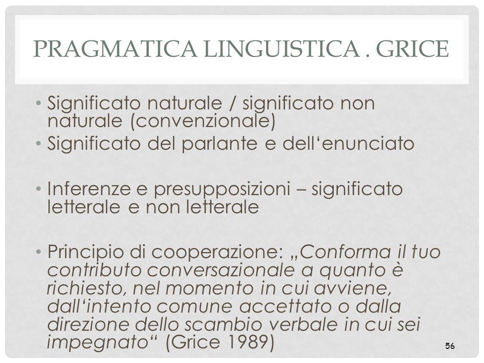 Pragmatica linguistica . Grice