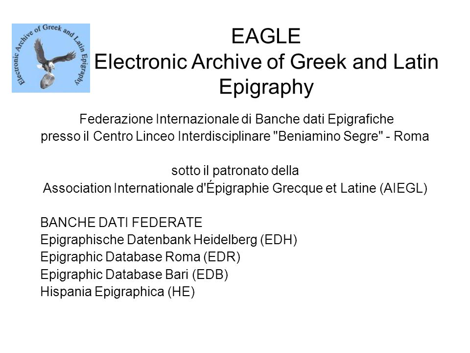 EAGLE Electronic Archive of Greek and Latin Epigraphy