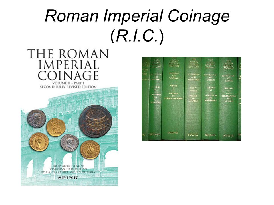 Roman Imperial Coinage (R.I.C.)