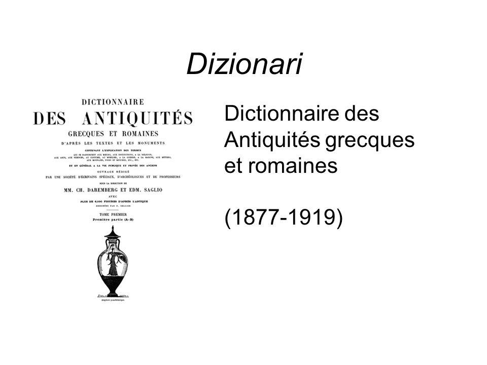 Dizionari Dictionnaire des Antiquités grecques et romaines (1877-1919)