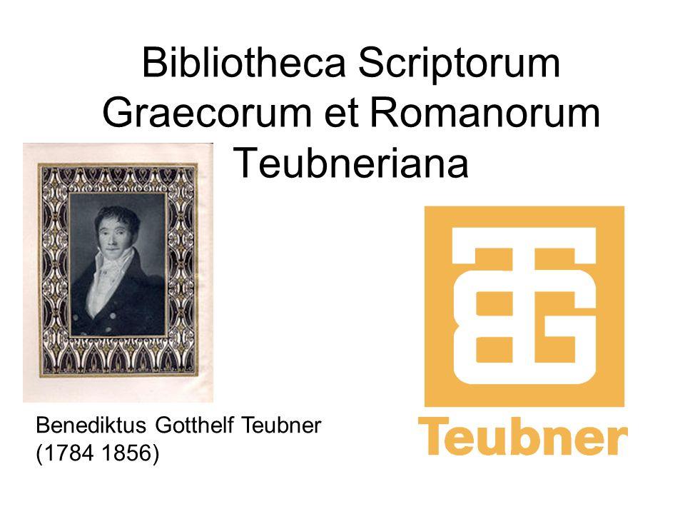 Bibliotheca Scriptorum Graecorum et Romanorum Teubneriana