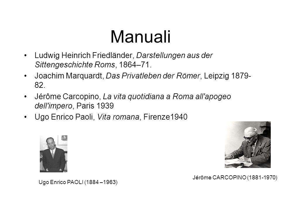 Manuali Ludwig Heinrich Friedländer, Darstellungen aus der Sittengeschichte Roms, 1864–71.