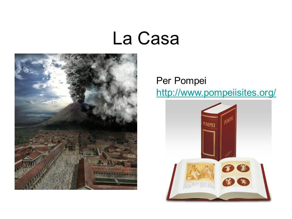 La Casa Per Pompei http://www.pompeiisites.org/