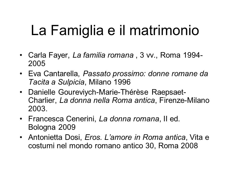 La Famiglia e il matrimonio