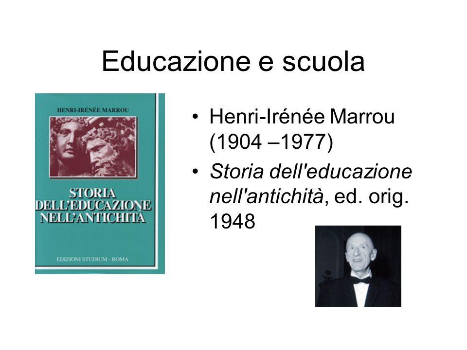 Educazione e scuola Henri-Irénée Marrou (1904 –1977)