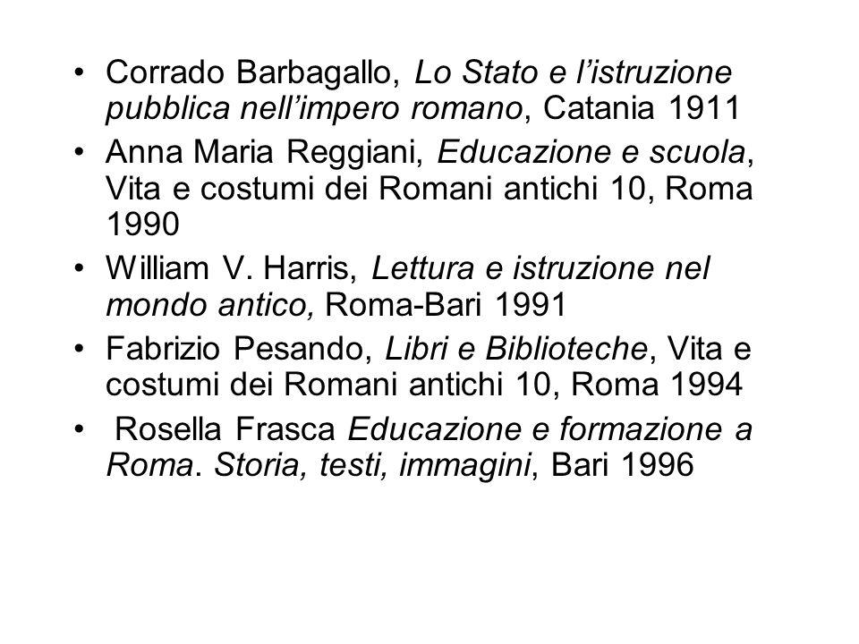 Corrado Barbagallo, Lo Stato e l'istruzione pubblica nell'impero romano, Catania 1911
