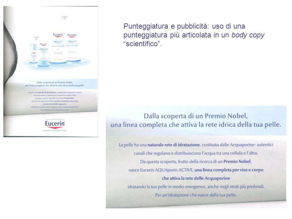 Punteggiatura e pubblicità: uso di una punteggiatura più articolata in un body copy scientifico .