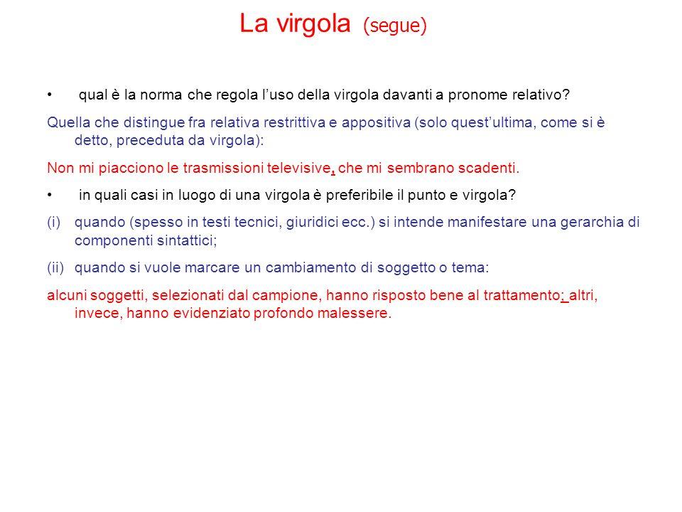 La virgola (segue) qual è la norma che regola l'uso della virgola davanti a pronome relativo