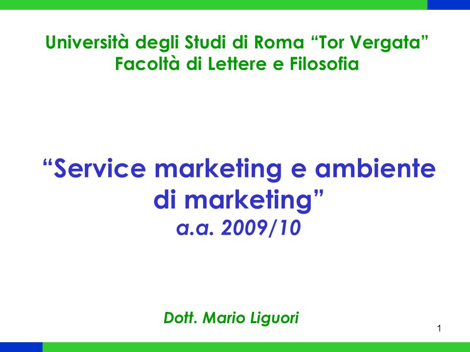 Service marketing e ambiente di marketing a.a. 2009/10