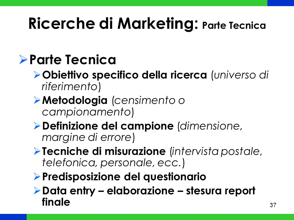 Ricerche di Marketing: Parte Tecnica