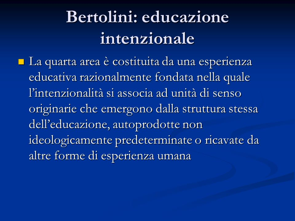 Bertolini: educazione intenzionale