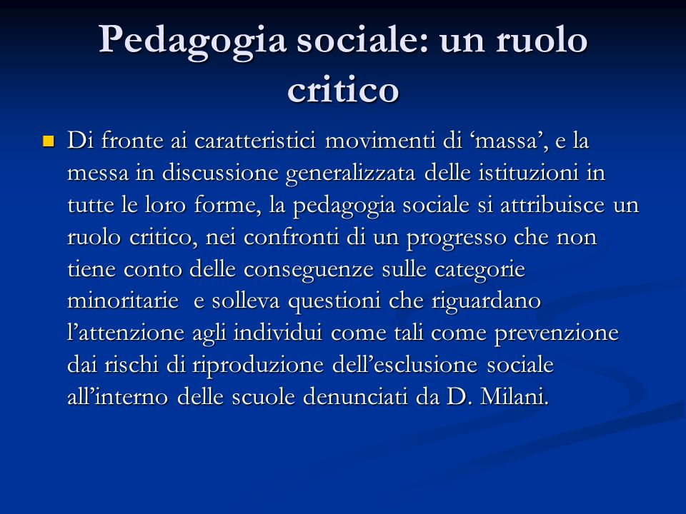 Pedagogia sociale: un ruolo critico