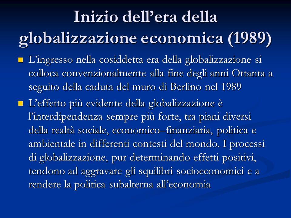 Inizio dell'era della globalizzazione economica (1989)