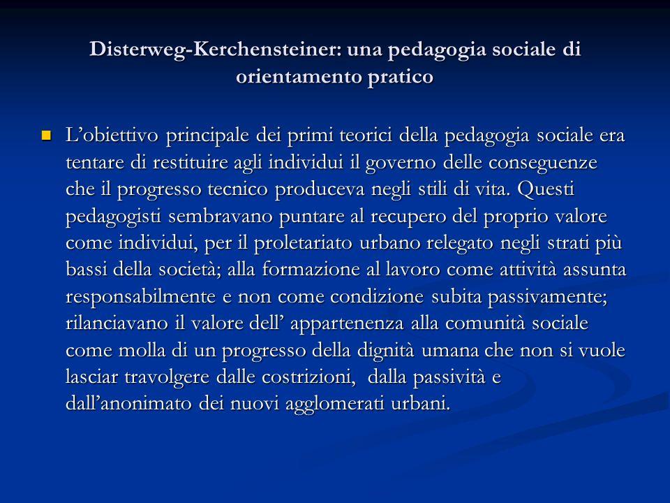 Disterweg-Kerchensteiner: una pedagogia sociale di orientamento pratico