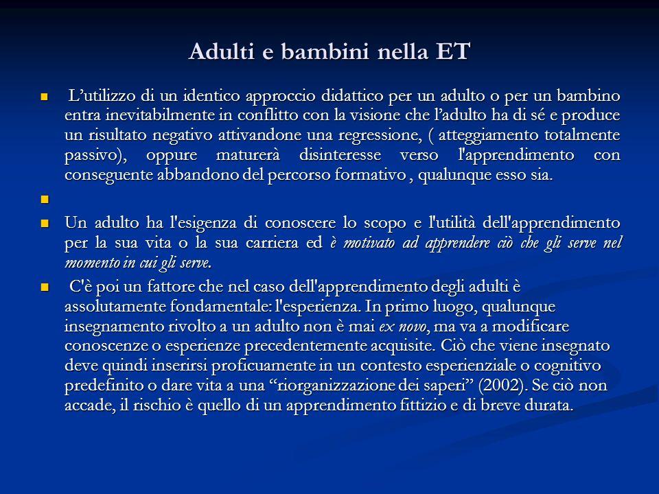 Adulti e bambini nella ET