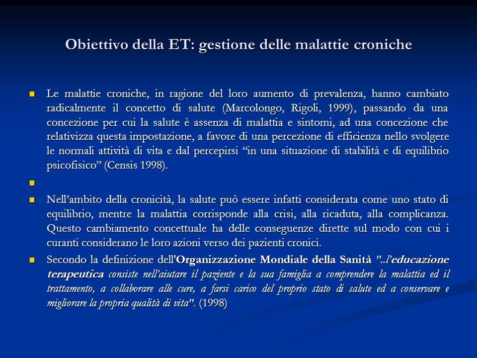 Obiettivo della ET: gestione delle malattie croniche