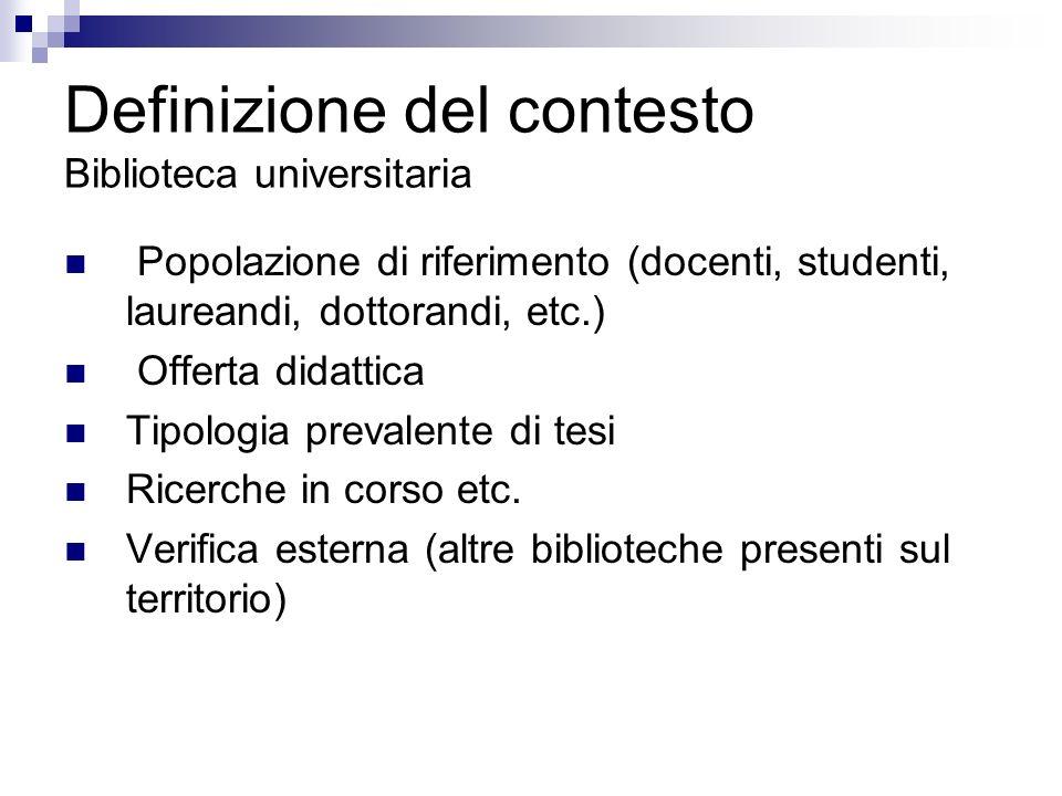 Definizione del contesto Biblioteca universitaria