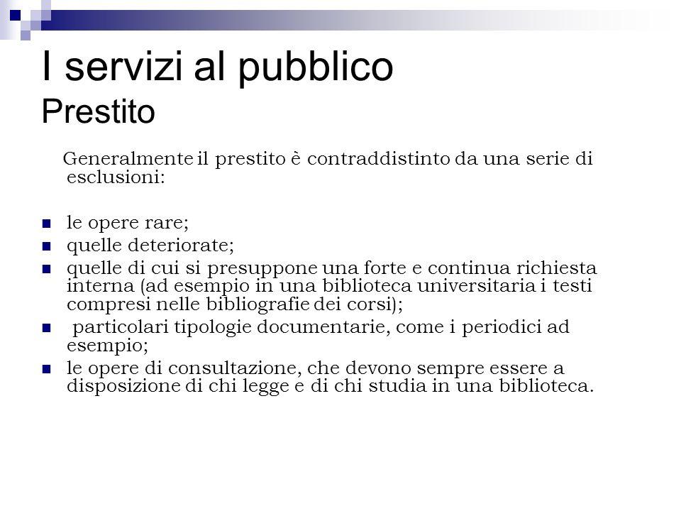 I servizi al pubblico Prestito