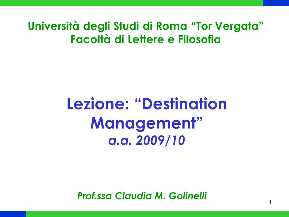 Lezione: Destination Management a.a. 2009/10