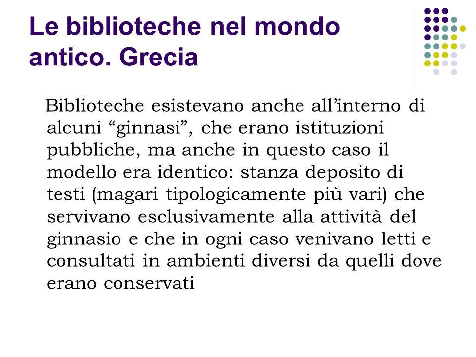 Le biblioteche nel mondo antico. Grecia