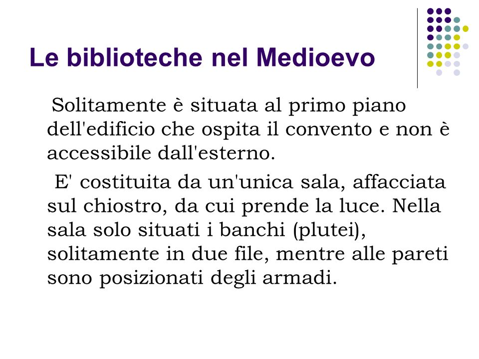 Le biblioteche nel Medioevo