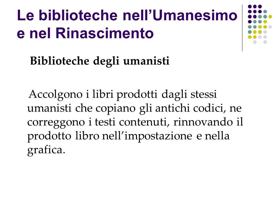 Le biblioteche nell'Umanesimo e nel Rinascimento