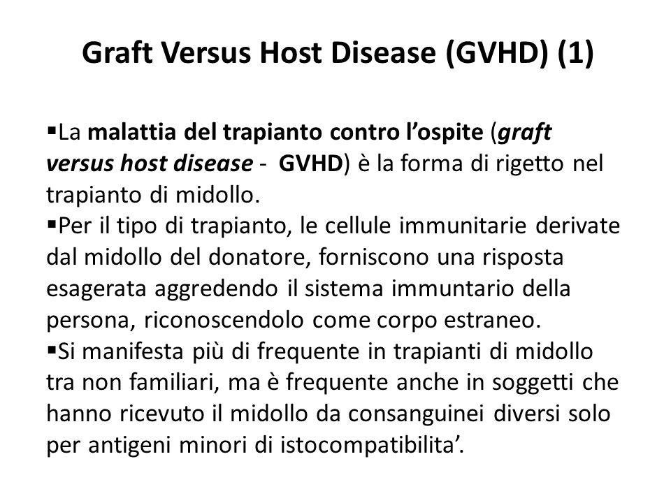 Graft Versus Host Disease (GVHD) (1)