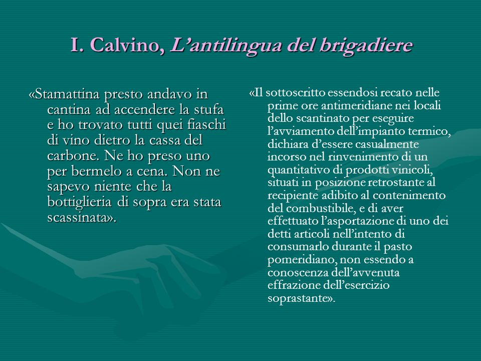 I. Calvino, L'antilingua del brigadiere