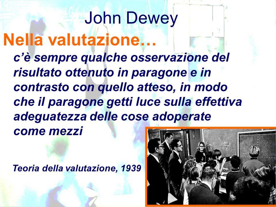 John Dewey Nella valutazione…
