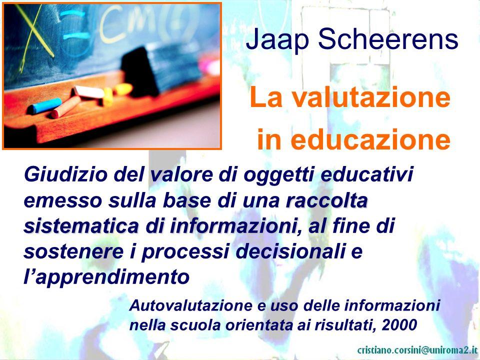Jaap Scheerens La valutazione in educazione