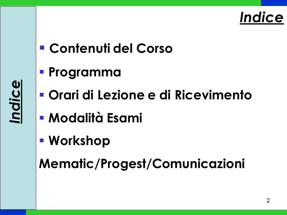 Indice Contenuti del Corso Indice Programma