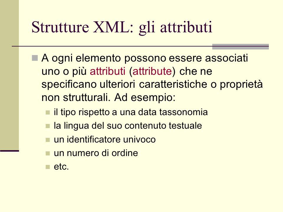 Strutture XML: gli attributi