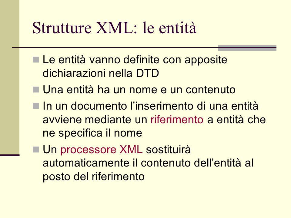 Strutture XML: le entità