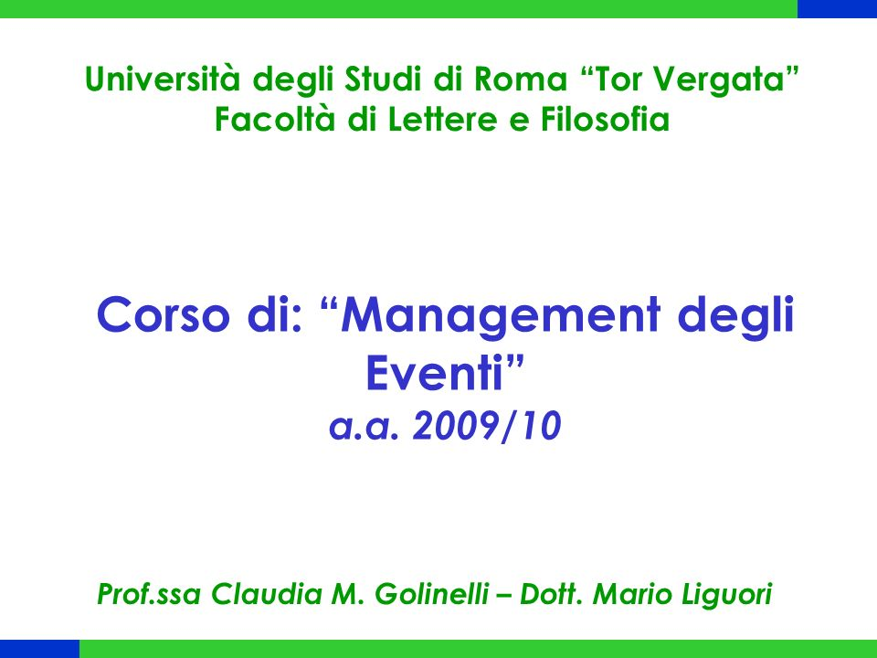 Corso di: Management degli Eventi a.a. 2009/10