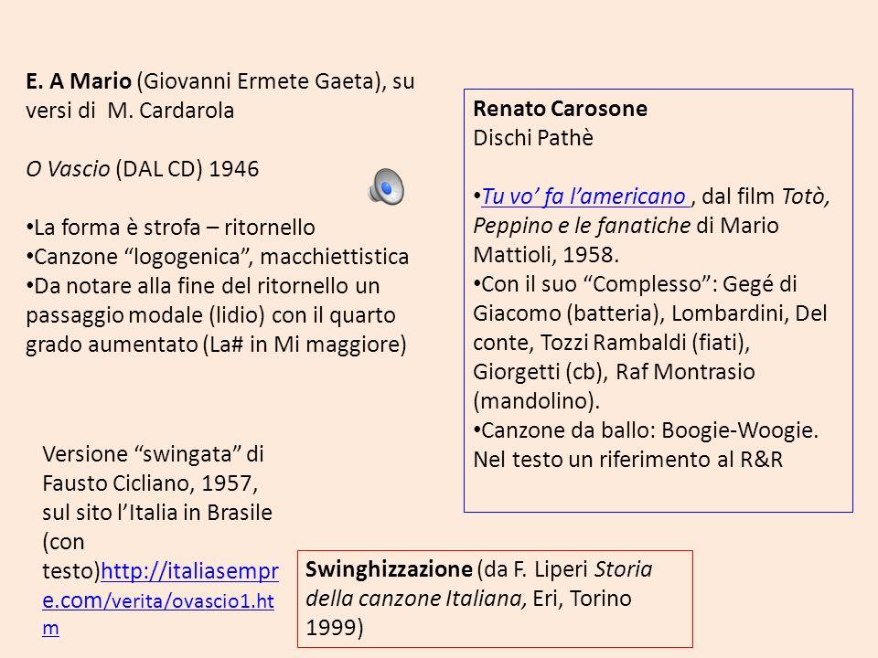 E. A Mario (Giovanni Ermete Gaeta), su versi di M. Cardarola