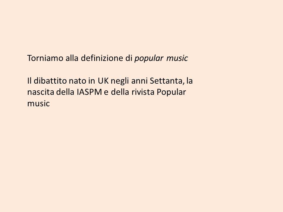 Torniamo alla definizione di popular music