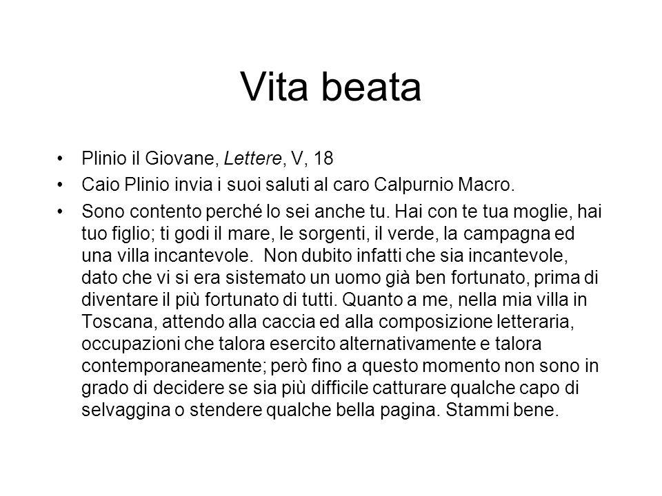 Vita beata Plinio il Giovane, Lettere, V, 18