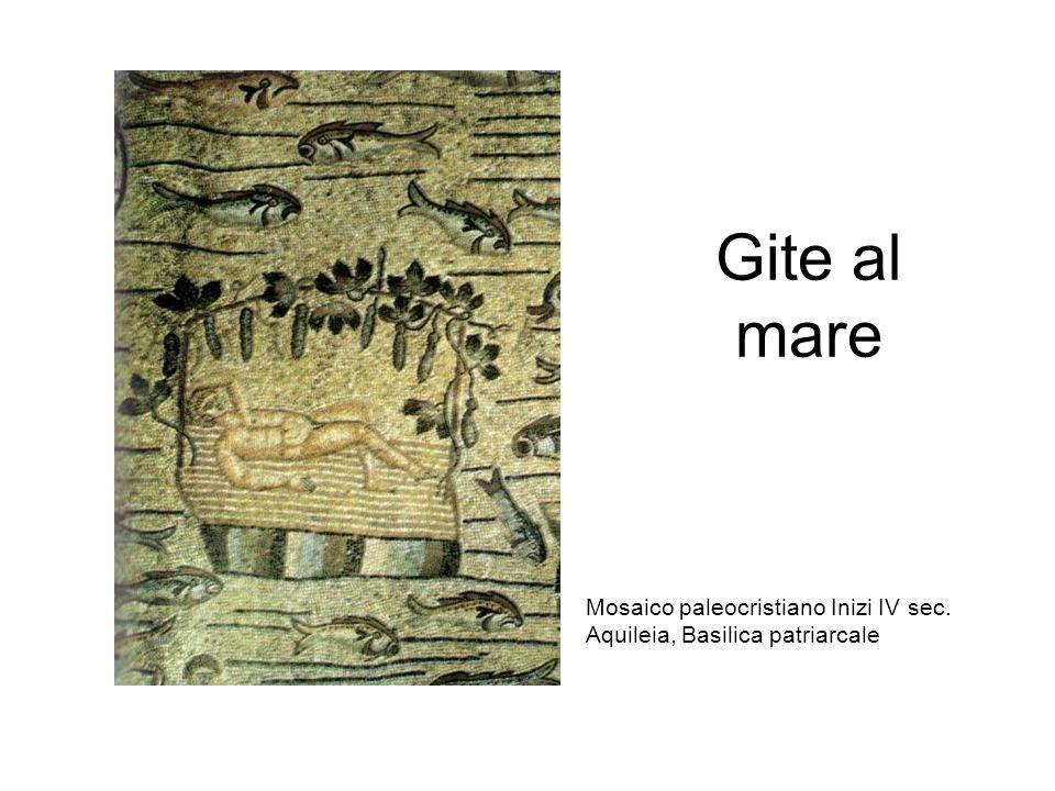 Gite al mare Mosaico paleocristiano Inizi IV sec.