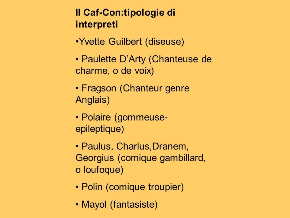 Il Caf-Con:tipologie di interpreti