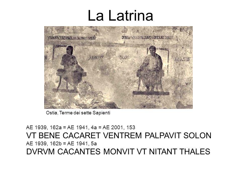 La Latrina VT BENE CACARET VENTREM PALPAVIT SOLON