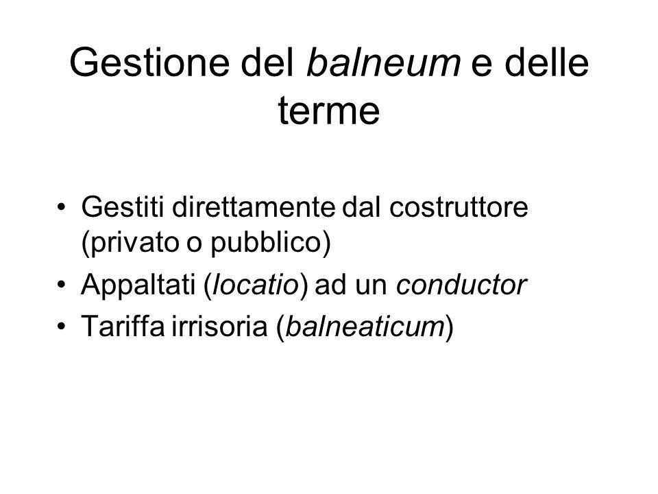 Gestione del balneum e delle terme