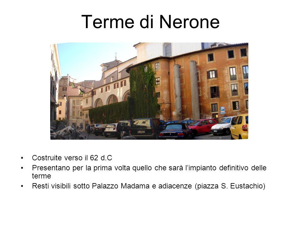 Terme di Nerone Costruite verso il 62 d.C