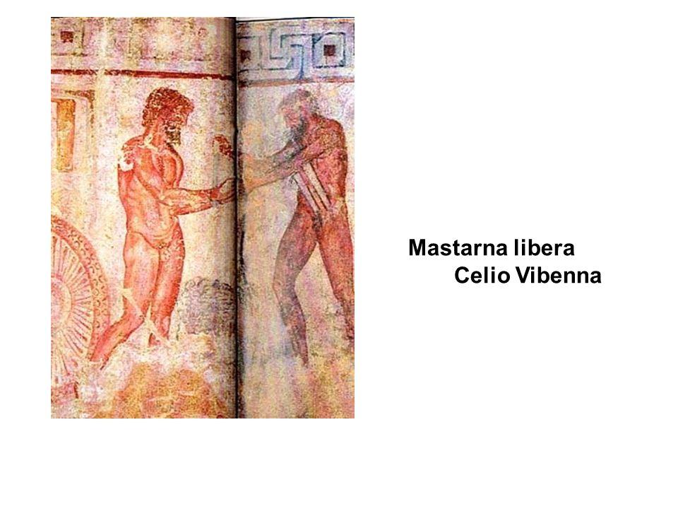 Mastarna libera Celio Vibenna
