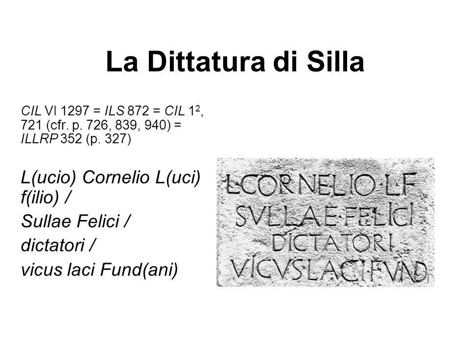 La Dittatura di Silla L(ucio) Cornelio L(uci) f(ilio) /