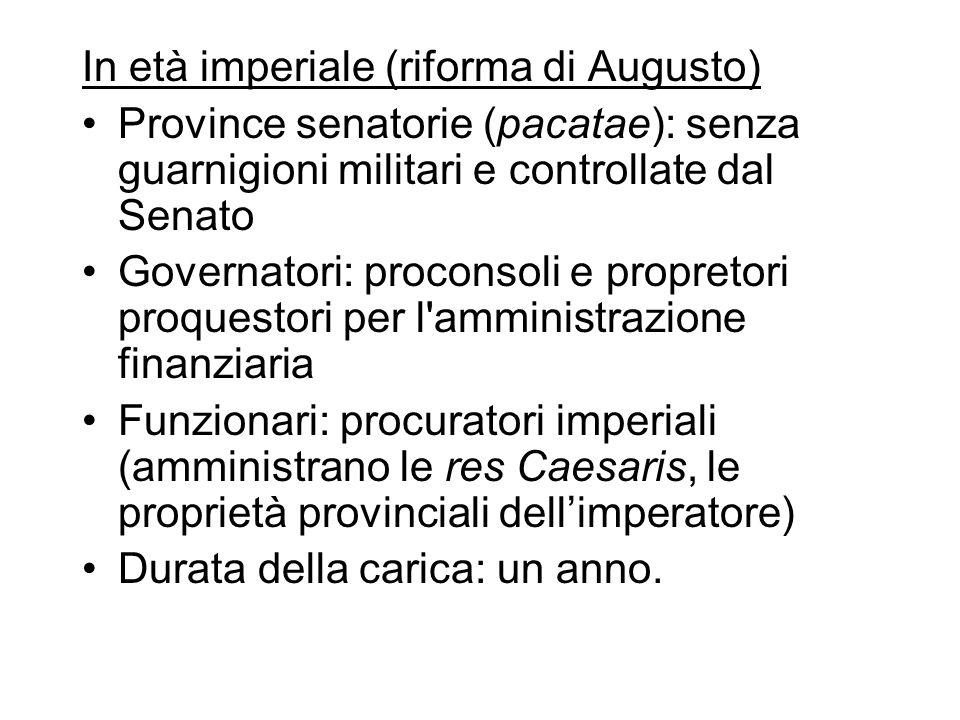 In età imperiale (riforma di Augusto)