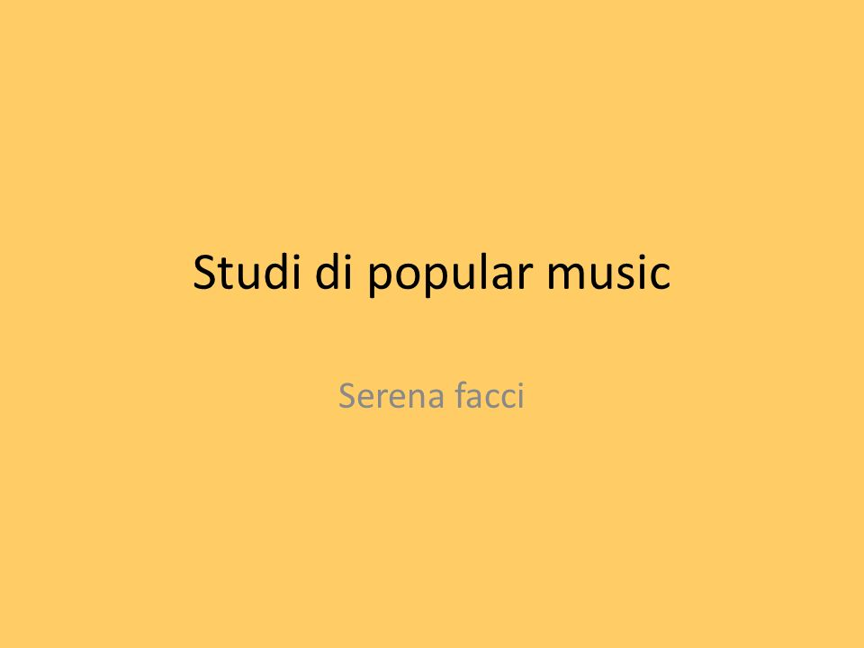 Studi di popular music Serena facci