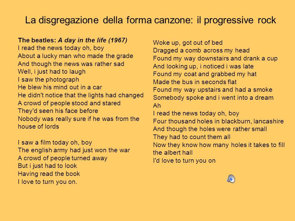 La disgregazione della forma canzone: il progressive rock