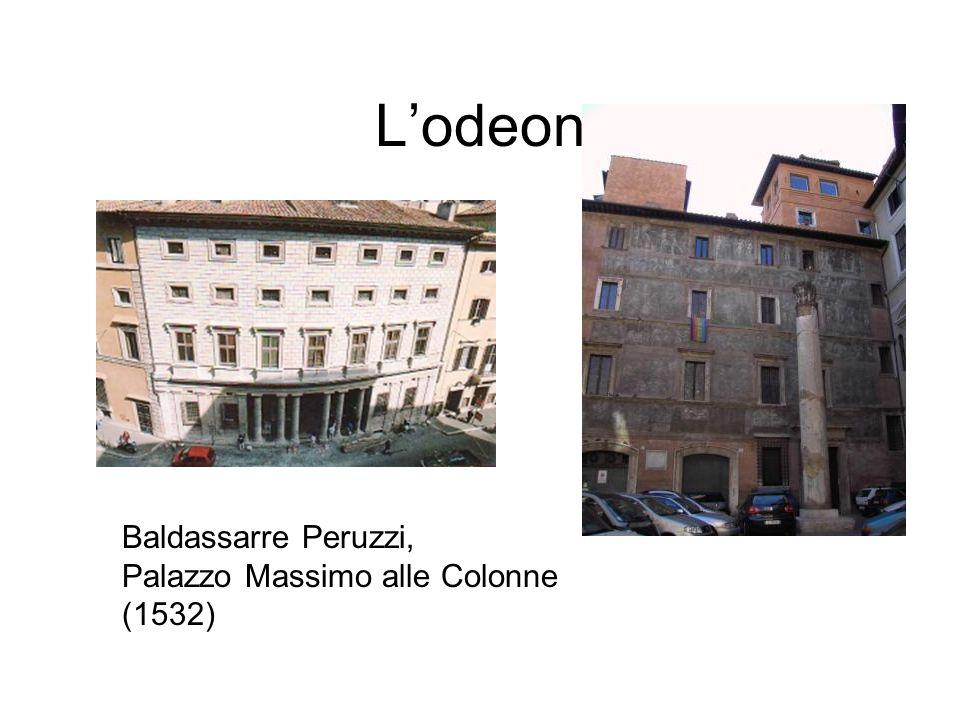 L'odeon Baldassarre Peruzzi, Palazzo Massimo alle Colonne (1532)